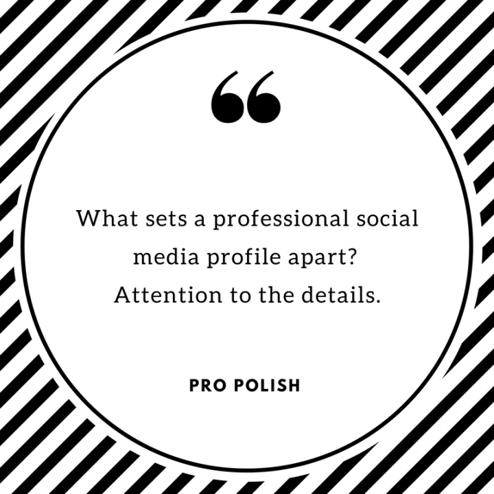 ProPolish: Five Things Pros Do Right with Social Profiles